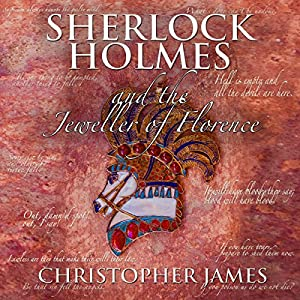 Sherlock Holmes and the Jeweller of Florence Audiobook