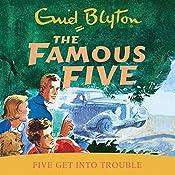 Famous Five: 8: Five Get Into Trouble   Enid Blyton