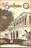 img - for El Escribano, 1977 (St Augustine Historical Society, Volume Fourteen) book / textbook / text book