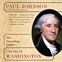 George Washington: The Founding Father (Eminent Lives) Audiobook by Paul Johnson Narrated by David Drummond