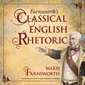 Farnsworths Classical English Rhetoric | [Ward Farnsworth]