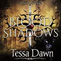 Blood Shadows: Blood Curse Series, Book 4 (       UNABRIDGED) by Tessa Dawn Narrated by Eric G. Dove