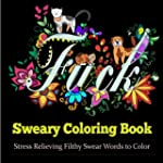 Sweary Coloring Book: Coloring Books...