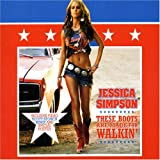 Jessica Simpson These Boots Are Made For Walking [Cd2]