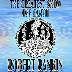 The Greatest Show off Earth Audiobook