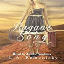 Ragan's Song: Fairfield Corners, Book 2 Audiobook by L.A. Remenicky Narrated by Janine Santana