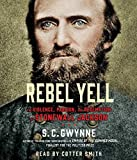 img - for Rebel Yell: The Violence, Passion and Redemption of Stonewall Jackson book / textbook / text book