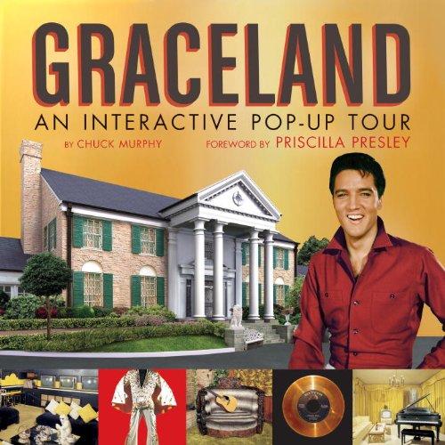 Graceland: Interactive Popup Tour: An Interactive Popup Tour