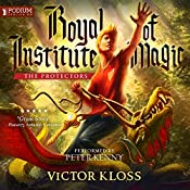The Protectors: Royal Institute of Magic, Book 3 | Victor Kloss