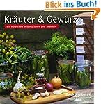 Kr�uter & Gew�rze 2017: Mit n�tzliche...