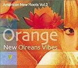 オレンジ:ニューオリンズ・ヴァイブズ