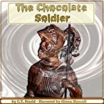 The Chocolate Soldier: Heroism - The Lost Chord of Christianity | C. T. Studd