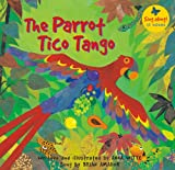 img - for The Parrot Tico Tango (A Barefoot Singalong) book / textbook / text book