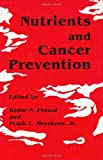 img - for Nutrients and Cancer Prevention (Experimental Biology and Medicine) book / textbook / text book