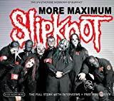 More Maximum Slipknot Slipknot