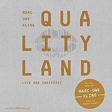QualityLand (Helle Edition) Hörbuch von Marc-Uwe Kling Gesprochen von: Marc-Uwe Kling
