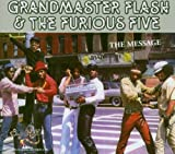 echange, troc Grandmaster & The Furious Five - The Message