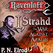 I, Strahd: The War Against Azalin: Ravenloft: Strahd, Book 2 | [P. N. Elrod]