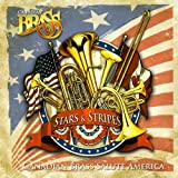 Stars & Stripes: Canadian Brass Salute America