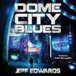 Dome City Blues | Jeff Edwards