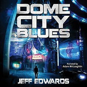 Dome City Blues Audiobook