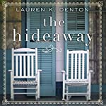 The Hideaway | Lauren K. Denton