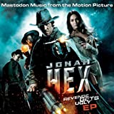 "Jonah Hex: Music From The Motion Picture EPvon ""Mastodon"""