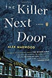 The Killer Next Door: A Novel