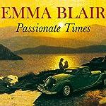 Passionate Times | Emma Blair