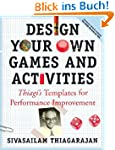 Design Your Own Games and Activities:...