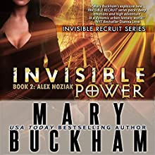 Invisible Power: Book Two, Alex Noziak, Invisible Recruits (       UNABRIDGED) by Mary Buckham Narrated by Susan Eichhorn Young