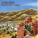 Time Loves A Heroby Little Feat