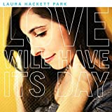 Laura Hackett Park | Format: MP3 Music 14,073% Sales Rank in Albums: 400 (was 56,692 yesterday) (1)Download:   $8.99