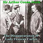 Sherlock Holmes: The Disappearance of Lady Frances Carfax Hörbuch von Arthur Conan Doyle Gesprochen von: Loretta Watchung