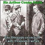 Sherlock Holmes: The Disappearance of Lady Frances Carfax | Arthur Conan Doyle