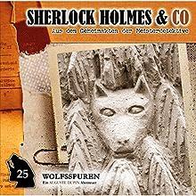 Wolfsspuren (Sherlock Holmes & Co 25) Hörspiel von Markus Duschek Gesprochen von: Douglas Welbat, Manfred Lehmann, Uve Teschner, Frank Felicetti