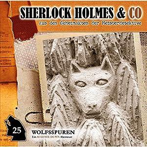 Wolfsspuren (Sherlock Holmes & Co 25) Hörspiel
