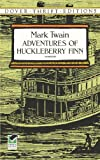 Adventures of Huckleberry Finn (0486280616) by Mark Twain