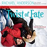 Twist of Fate: A Holiday Romance Novella   Rachael Anderson