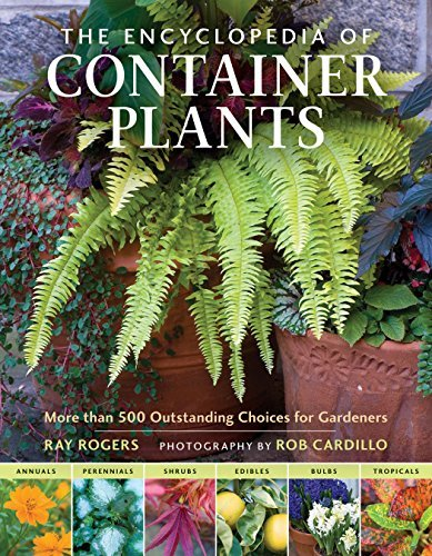 the-encyclopedia-of-container-plants-more-than-500-outstanding-choices-for-gardeners-by-ray-rogers-2