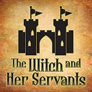 The Witch and Her Servants Audiobook