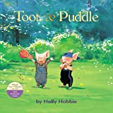 Toot & Puddle (0316080802) by Hobbie, Holly
