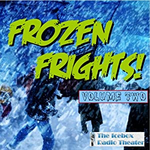 Frozen Frights, Volume 2 Radio/TV Program