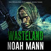 Wasteland: The Bugging Out Series Volume 3 | Noah Mann