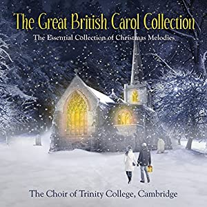 The Great British Carol Collection by Sony Music Classical