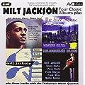 Four Classic Albums Plus (The Jazz Skyline / Milt Jackson Quartet / Telefunken Blues / Plenty Plenty Soul)