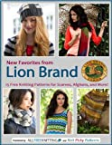 img - for New Favorites from Lion Brand: 15 Free Knitting Patterns for Scarves, Afghans and More book / textbook / text book