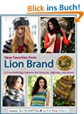 New Favorites from Lion Brand: 15 Free Knitting Patterns for Scarves, Afghans and More (English Edition)