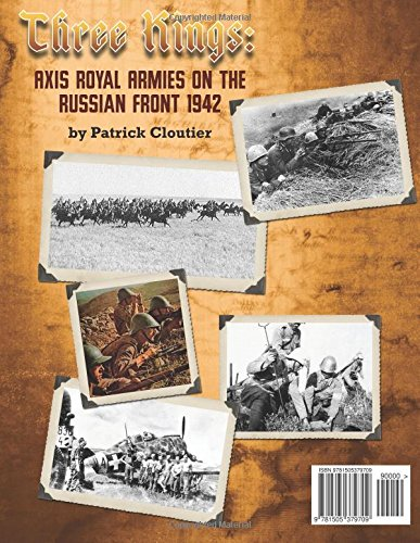 Three Kings: Axis Royal Armies on the Russian Front 1942