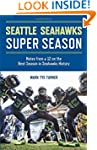 Seattle Seahawks Super Season: Notes...